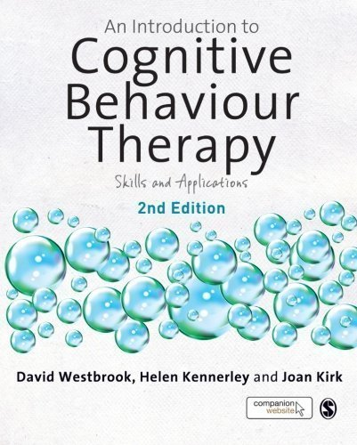 An Introduction to Cognitive Behaviour Therapy: Skills and Applications of Westbrook, David, Kennerley, Helen, Kirk, Joan 2nd (second) Edit