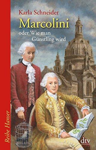 marcolini-oder-wie-man-gunstling-wird-reihe-hanser