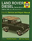 img - for Land Rover Diesel Series IIA and III 1958-85 Service and Repair Manual (Haynes Service and Repair Manuals) book / textbook / text book