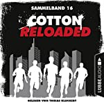 Cotton Reloaded: Sammelband 16 (Cotton Reloaded 46-48) | Oliver Buslau,Timothy Stahl,Alfred Bekker