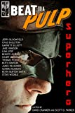 img - for BEAT to a PULP: Superhero book / textbook / text book