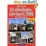 Strassenbahn-Jahrbuch 2006: Deutschland und Europa