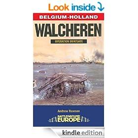 Walcheren: Operation Infatuate (Battleground Europe)