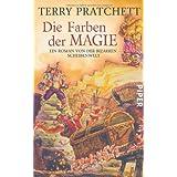 """Die Farben der Magie: Ein Roman von der bizarren Scheibenweltvon """"Terry Pratchett"""""""