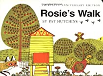 Rosie's Walk Classic Board Book (Classic Board Books) By Pat Hutchins