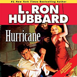 Hurricane | [L. Ron Hubbard]