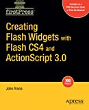 Creating Flash Widgets with Flash and ActionScript 3 (Firstpress)