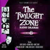 img - for The Twilight Zone Radio Dramas, Volume 8 (Fully Dramatized Audio Theater hosted by Stacy Keach) book / textbook / text book