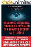 Missions, m�thodes, techniques sp�ciales des services secrets au 21e si�cle