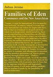 Families of Eden: Communes and the New Anarchism