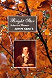 Bright Star: Selected Poems (British Poets)