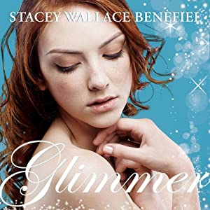 Glimmer | [Stacey Wallace Benefiel]