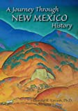 img - for By Donald R. Lavash A Journey Through New Mexico History (Updated and Revised 2006) [Paperback] book / textbook / text book