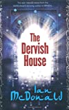 The Dervish House (0575080531) by Mcdonald, Ian