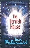 The Dervish House (0575080531) by Mcdonald, Ian