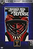 NHL's Masked Men - The Last Line of Defense (Vintage Hockey Collection)