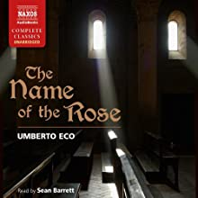 The Name of the Rose Audiobook by Umberto Eco Narrated by Sean Barrett