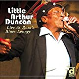 echange, troc Little Arthur Duncan - Live At Rosa'S Blue Lounge