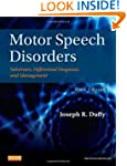 Motor Speech Disorders: Substrates, D...