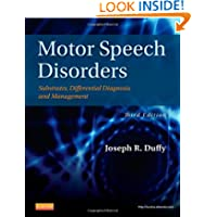 Motor Speech Disorders: Substrates, Differential Diagnosis, and Management, 3e