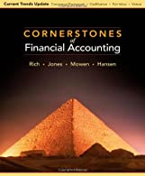 Cornerstones of Financial Accounting, Current Trends Update by Rich