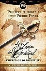 Les Lames du Cardinal - L'héritage de Richelieu, tome 4 : L'Éveil des sorciers par Pevel