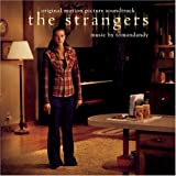 The Strangers [Original Motion Picture Soundtrack]