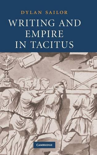 Writing and Empire in Tacitus