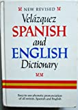 img - for New Revised Velazquez Spanish and English Dictionary (English and Spanish Edition) by Mariano Velazquez de la Cadena (1974-03-02) book / textbook / text book
