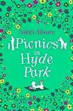 Picnics in Hyde Park: Love London Series