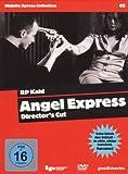 Angel Express: Director's Cut
