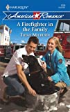 A Firefighter in the Family (Harlequin American Romance)