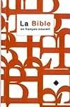 La Bible en fran�ais courant avec not...