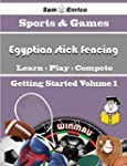 A Beginners Guide to Egyptian stick f...