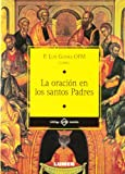 img - for ORACION EN LOS SANTOS PADRES, LA (Spanish Edition) book / textbook / text book