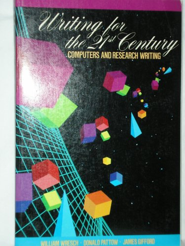 Writing for the Twenty-First Century: Computers and Research Writing