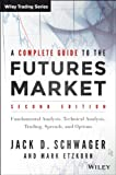 img - for A Complete Guide to the Futures Market: Fundamental Analysis, Technical Analysis, Trading, Spreads and Options (Wiley Trading) book / textbook / text book