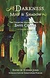 Darkness, Mist & Shadows - Volume 3 [pb]