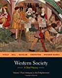 img - for Western Society: A Brief History, Volume 1: From Antiquity to Enlightenment book / textbook / text book