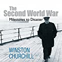 The Second World War: Milestones to Disaster Audiobook by Sir Winston Churchill Narrated by Christian Rodska