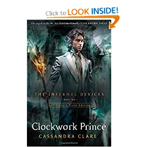 Clockwork Prince (Infernal Devices 2) - Cassandra Clare
