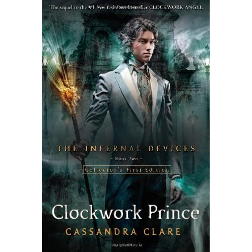 Clockwork Prince (Infernal Devices #2) by Cassandra Clare