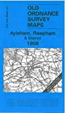 img - for Aylsham, Reepham and District 1908: One Inch Sheet 147 (Old Ordnance Survey Maps - Inch to the Mile) book / textbook / text book