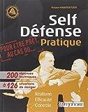 Self-Défense Pratique: Réalisme, efficacité, contrôle