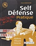 Self-D�fense Pratique: R�alisme, effi...
