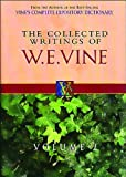 The Collected Writings of W.E. Vine: Volume Two (0785211764) by Vine, W. E.