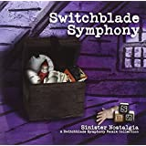 Sinister Nostalgia: A Switchblade Symphony Remix Collection