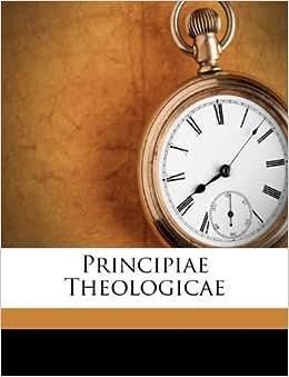 Principiae theologicae martin gerbert 9781173786014 books amazon