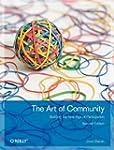 The Art of Community: Building the Ne...