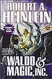 Waldo & Magic, Inc. (1476736359) by Heinlein, Robert